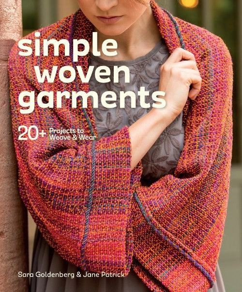 Simple Woven Garments by Sara Goldenberg and Jane Patrick