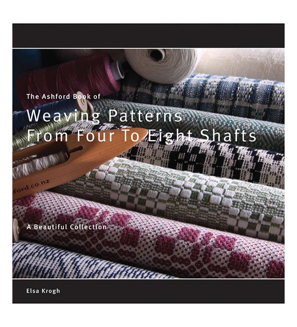 Ashford Book of Weaving Patterns - 4 to 8 Shafts by Elsa Krogh