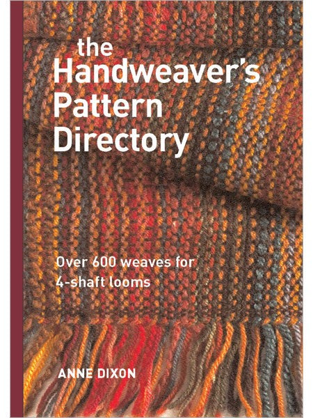 The Handweaver's Pattern Directory by Anne Dixon at Weft Blown