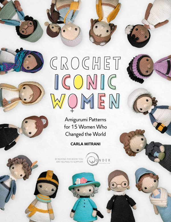 Crochet Iconic Women by Carla Mitrani