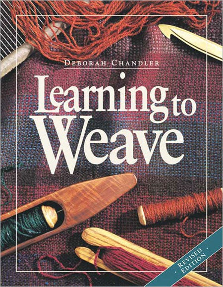Learning to Weave by Deborah Chandler at Weft Blown