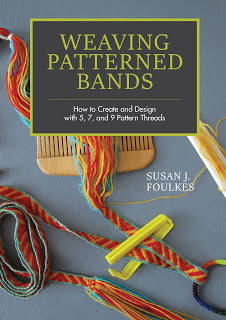Weaving Patterned Bands by Susan J. Foulkes