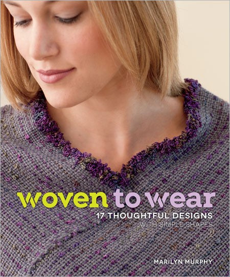 Woven to Wear by Marilyn Murphy at Weft Blown