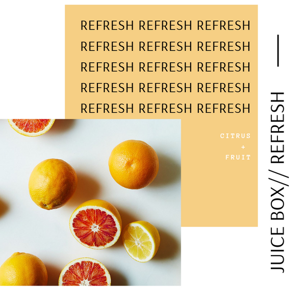 Juice Box // Refresh