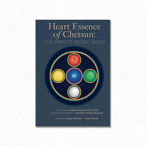 Heart Essence of Chetsun - The Perfect Secret Bindu ~ Book