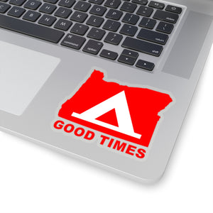 Oregon Camping is Good Times Kiss-Cut Sticker - TaterSkinz