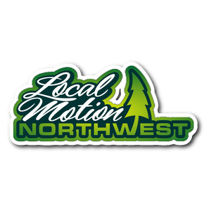 LOCAL MOTION NORTHWEST INDOOR STICKER - TaterSkinz