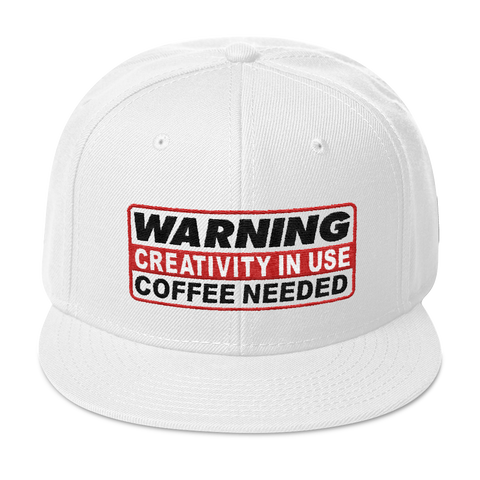 "WARNING CREATIVITY IN USE ""COFFEE NEEDED"" Snapback Hat"