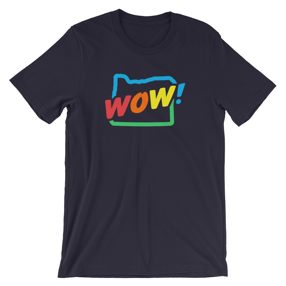 OREGON WOW RAINBOW T-Shirt - TaterSkinz