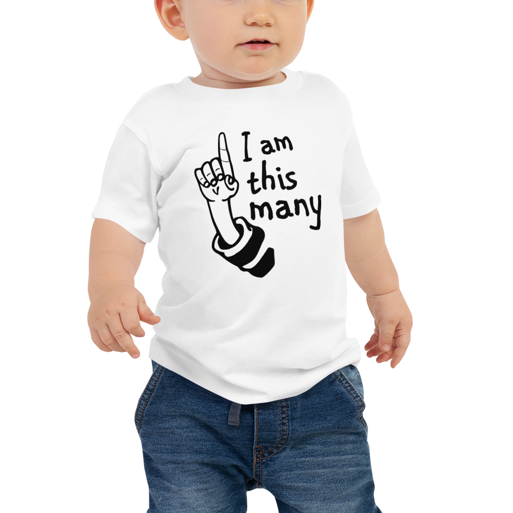 "1 yr old ""I am this Many"" Baby Jersey Short Sleeve Tee - TaterSkinz"