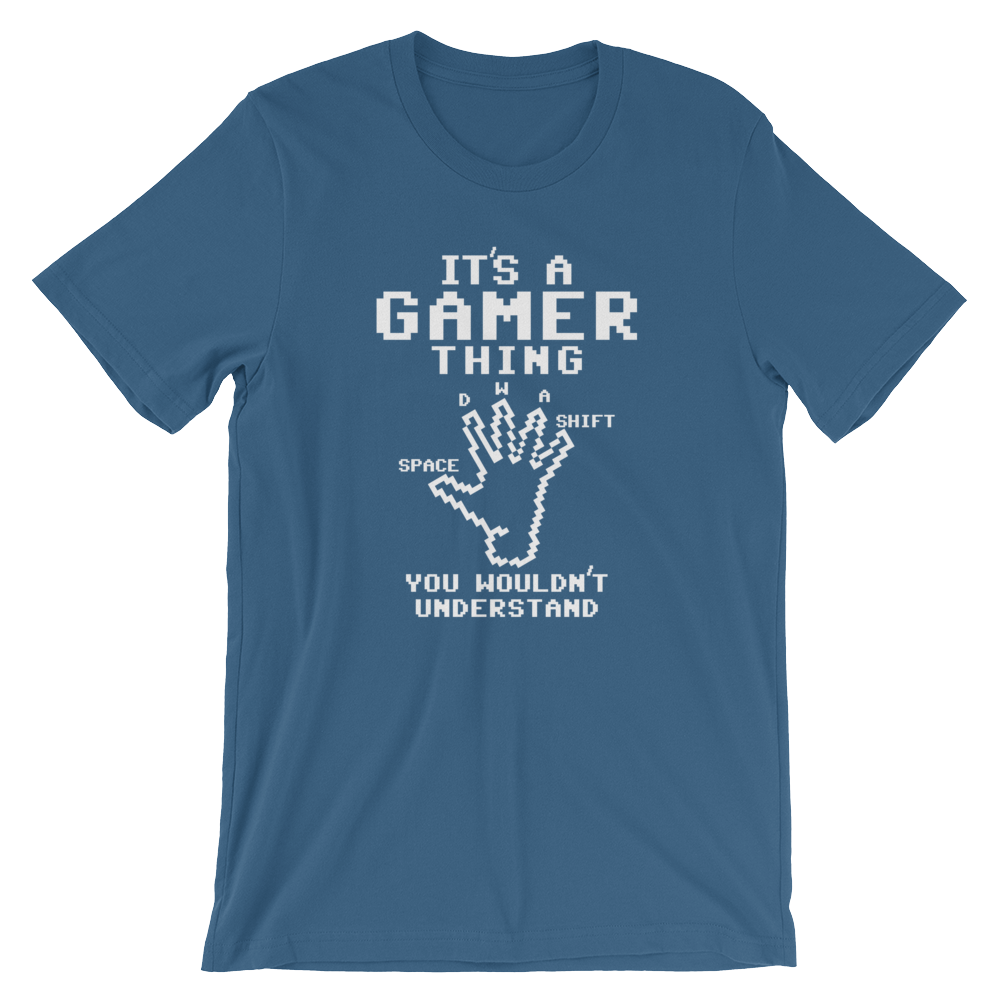 It's A Gamer Thing You Wouldn't Understand Short-Sleeve Unisex T-Shirt Video Game Gaming Tee - TaterSkinz