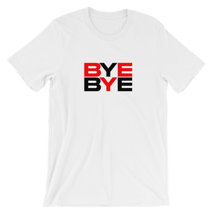 BYE BYE - By Race Time Tee's - Tom Tate Studios