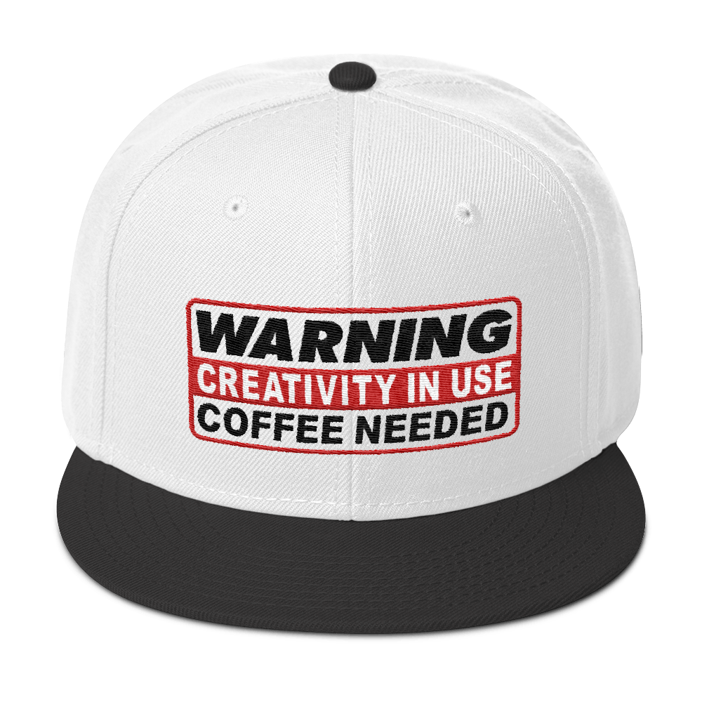 "WARNING CREATIVITY IN USE ""COFFEE NEEDED"" Snapback Hat - TaterSkinz"