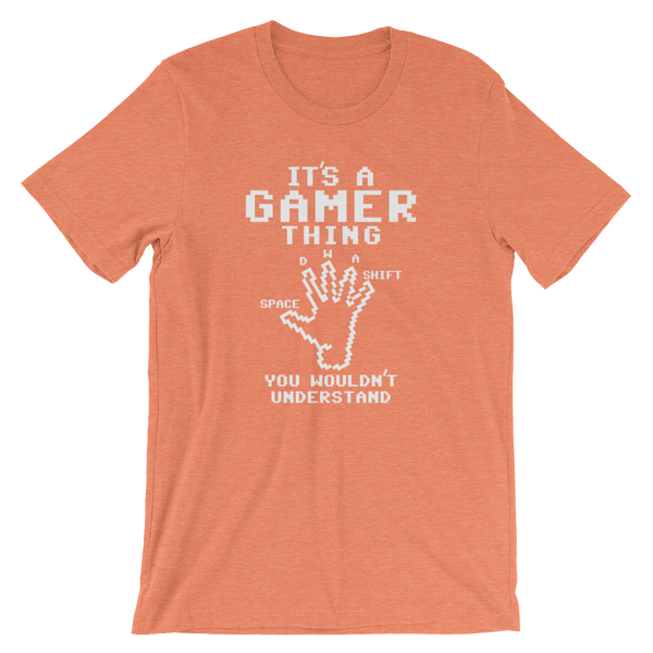 It's A Gamer Thing You Wouldn't Understand Short-Sleeve Unisex T-Shirt Video Game Gaming Tee
