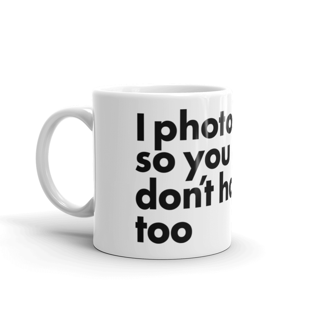 I photograph so you don't have too Foto Mug