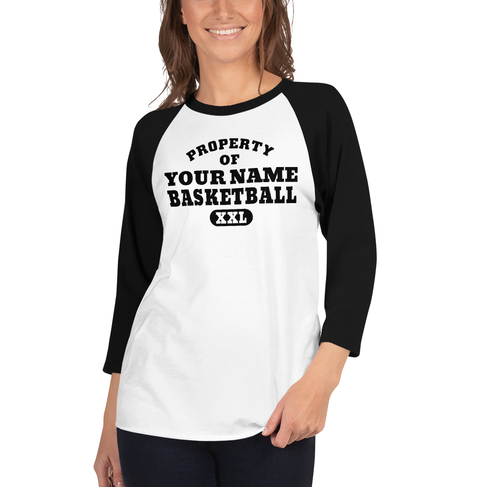 "Property of ""YOUR NAME"" Basketball XXL 3/4 sleeve raglan shirt Personalize this Shirt"