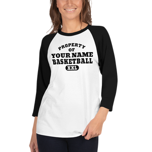 "Custom Property of ""YOUR NAME"" Basketball XXL 3/4 sleeve raglan shirt Personalize this Shirt - TaterSkinz"