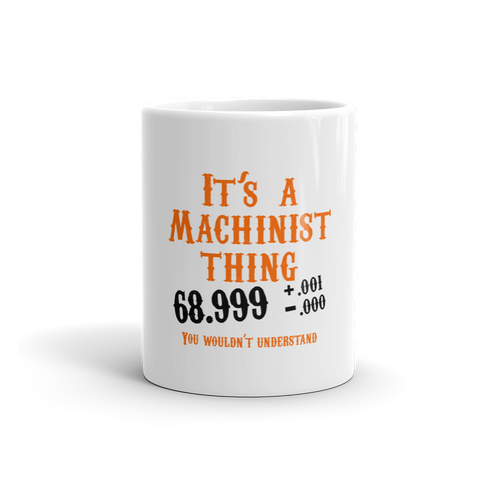 It's A Machinist Thing