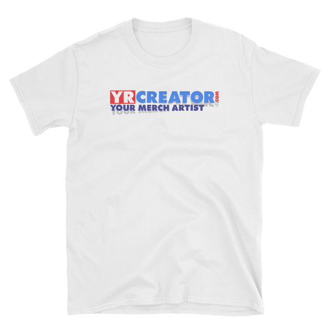 YR CREATOR .COM YOUR MERCH ARTIST Short-Sleeve Unisex T-Shirt