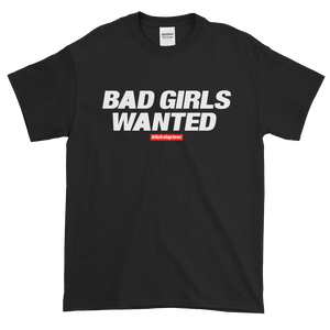Bad Girls Wanted