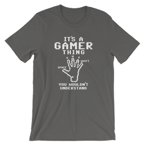 It's A Gamer Thing You Wouldn't Understand premium unisex tee Video Game Gaming Tee - TaterSkinz