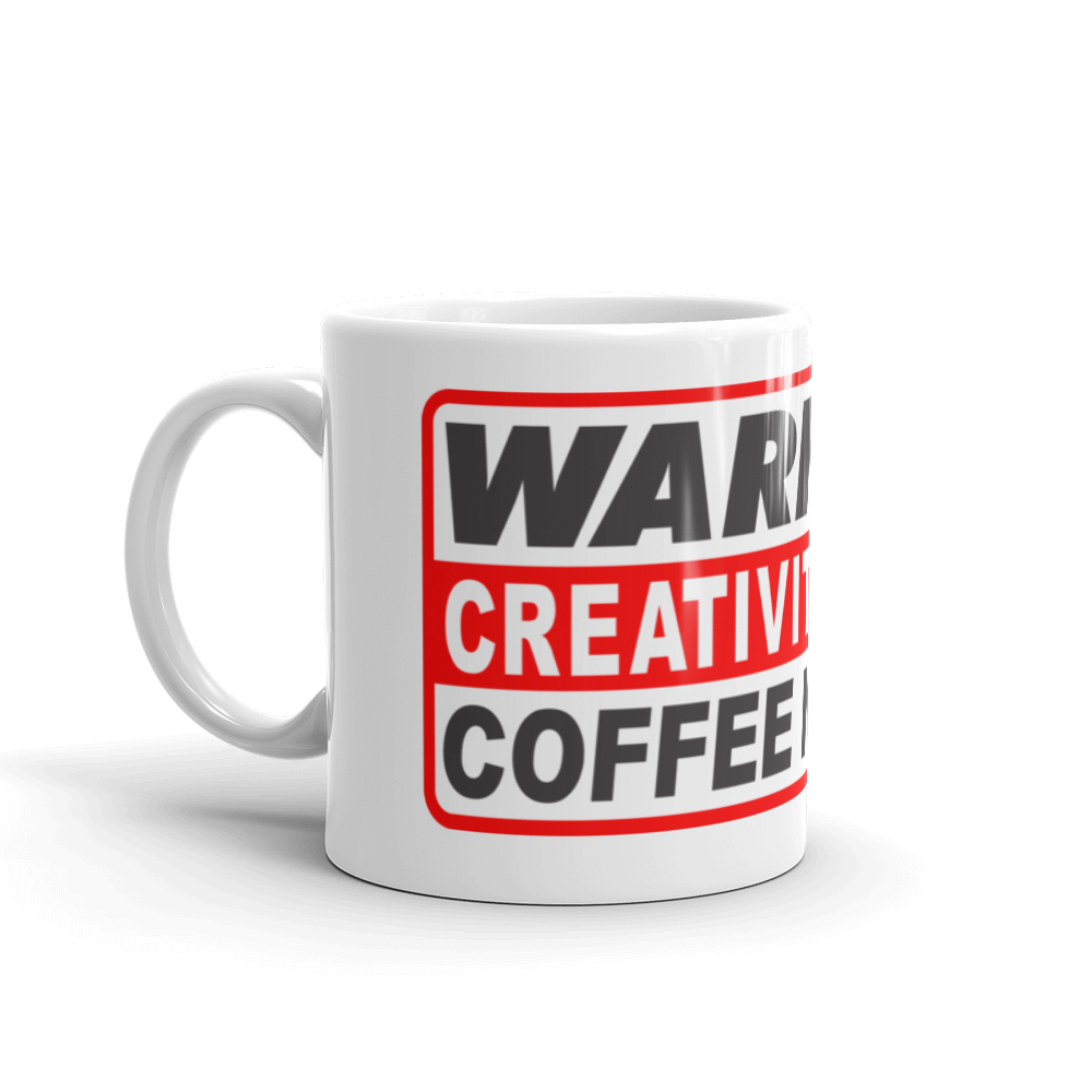 "WARNING CREATIVITY IN USE ""COFFEE NEEDED"" Mug - TaterSkinz"