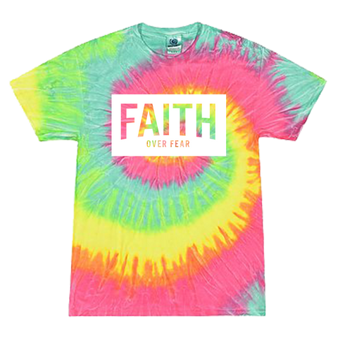 Last Legacy Faith Over Fear Tye Dye