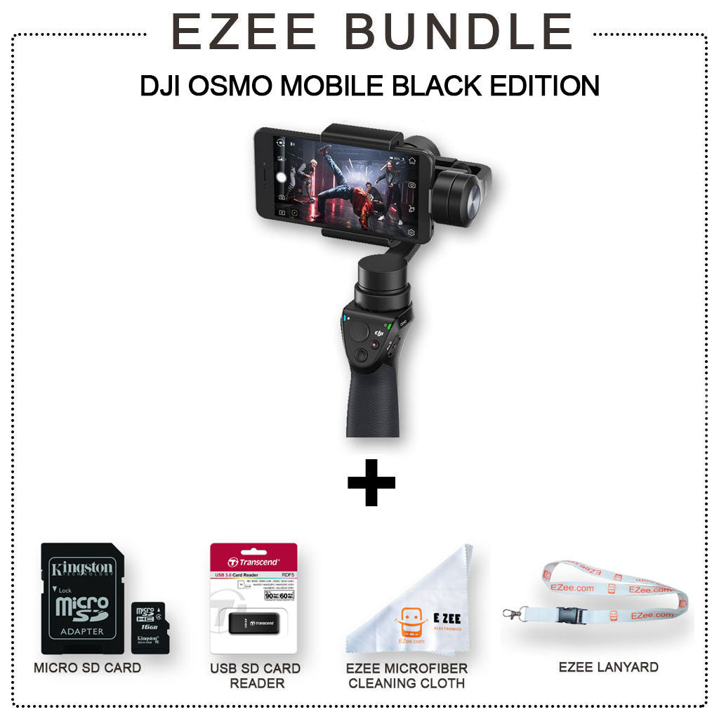 DJI Osmo Mobile - Phone Camera Gimbal EZEE Bundle