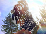 Keep Tahoe Conscious Sticker