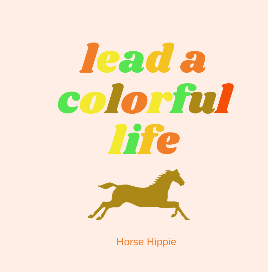Leading a Colorful Life