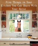 Five Things In Your Kitchen You Can Share With Your Horse PDF