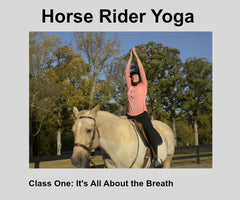 Horse Rider Yoga- Class One/ Breathing & Mountain Pose Digital Download