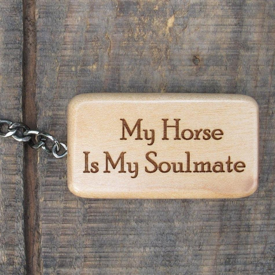 My Horse Is My Soulmate Wooden Keychain