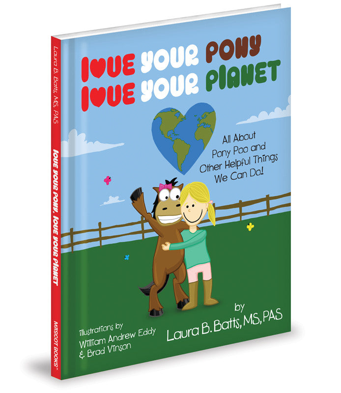 Love Your Pony Love Your Planet Children's Book