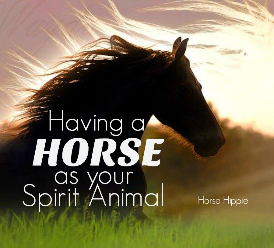 Having A Horse As Your Spirit Animal PDF