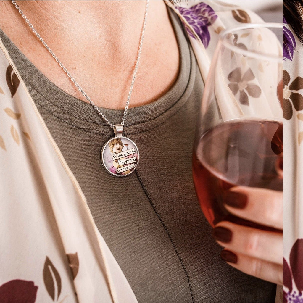 Wine Goes In Happiness Comes Out Pendant