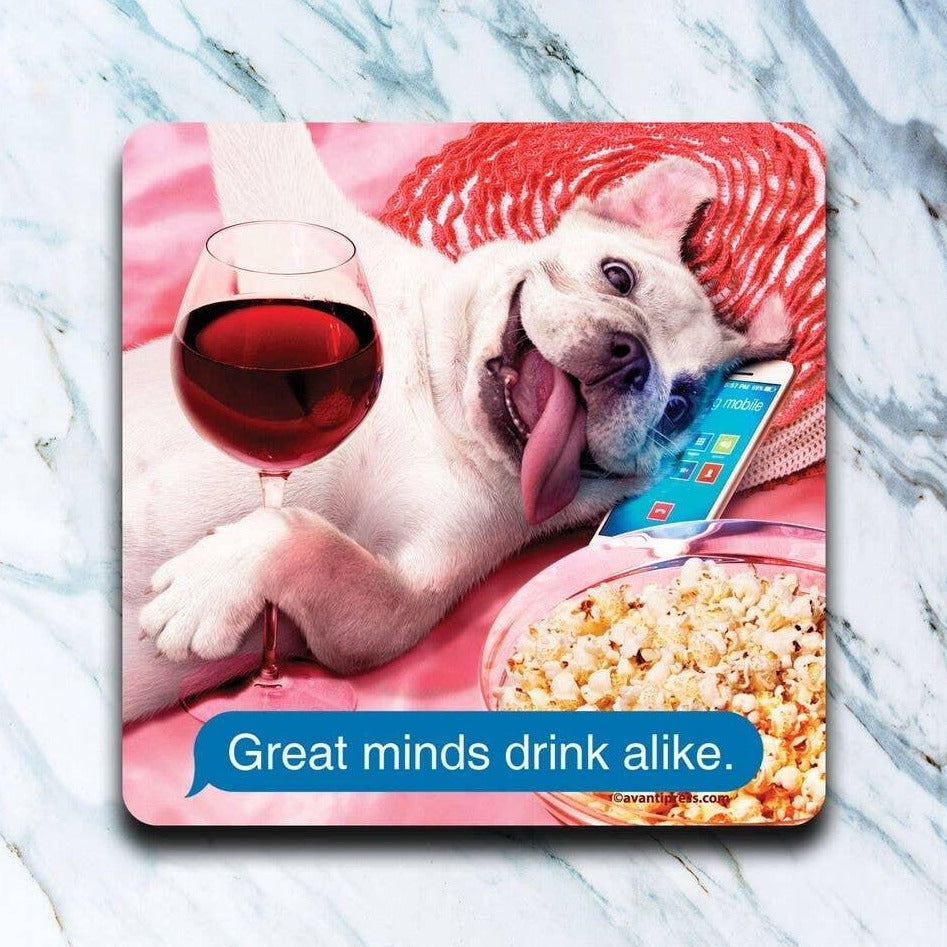Great Minds Drink A Like Coasters