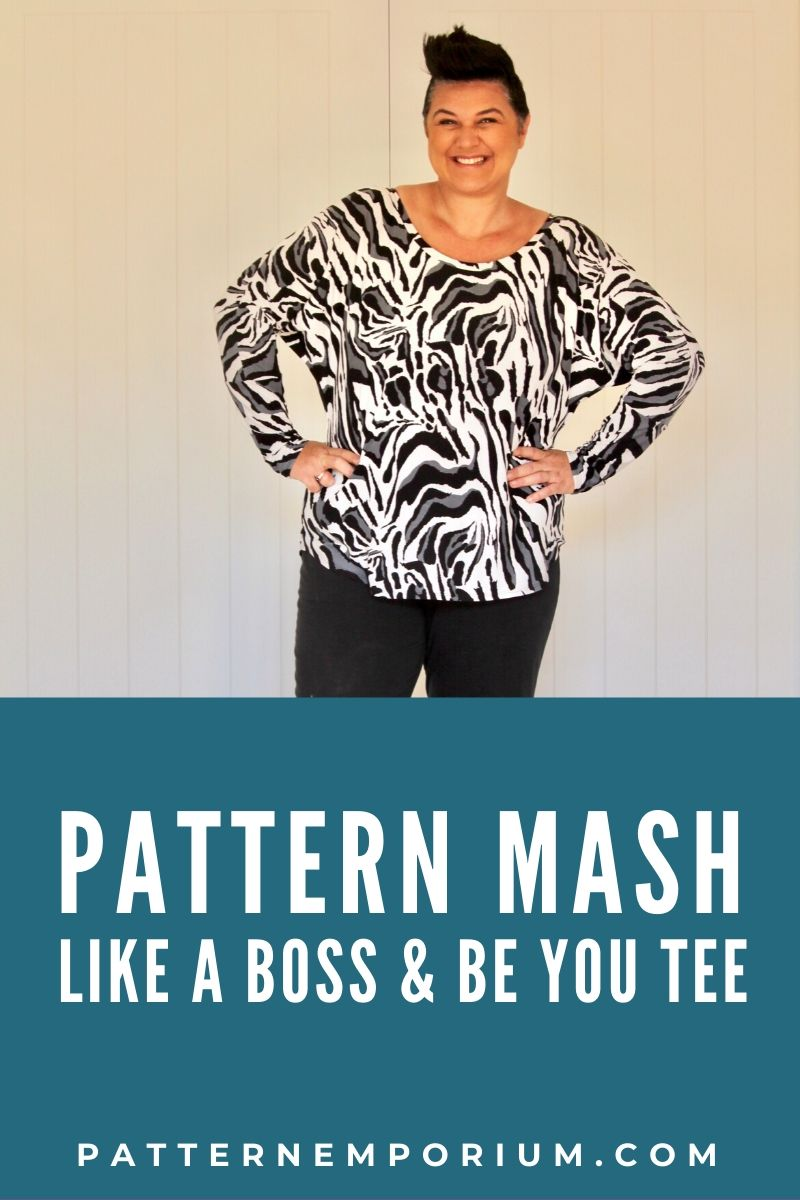 PATTERN MASH: BATWING AND BE YOU TEE