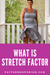 What is Stretch Factor?