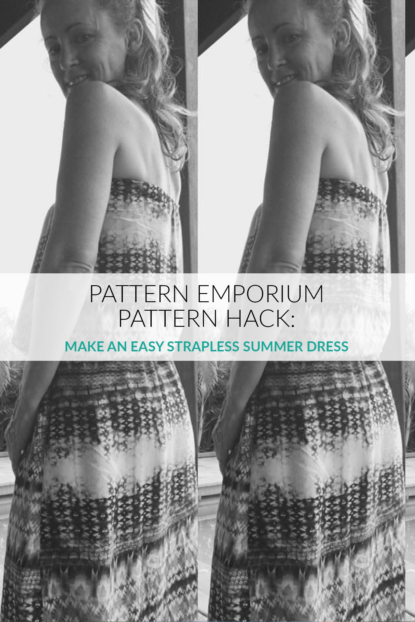 Pattern Hack: Sew an Easy Strapless Sundress