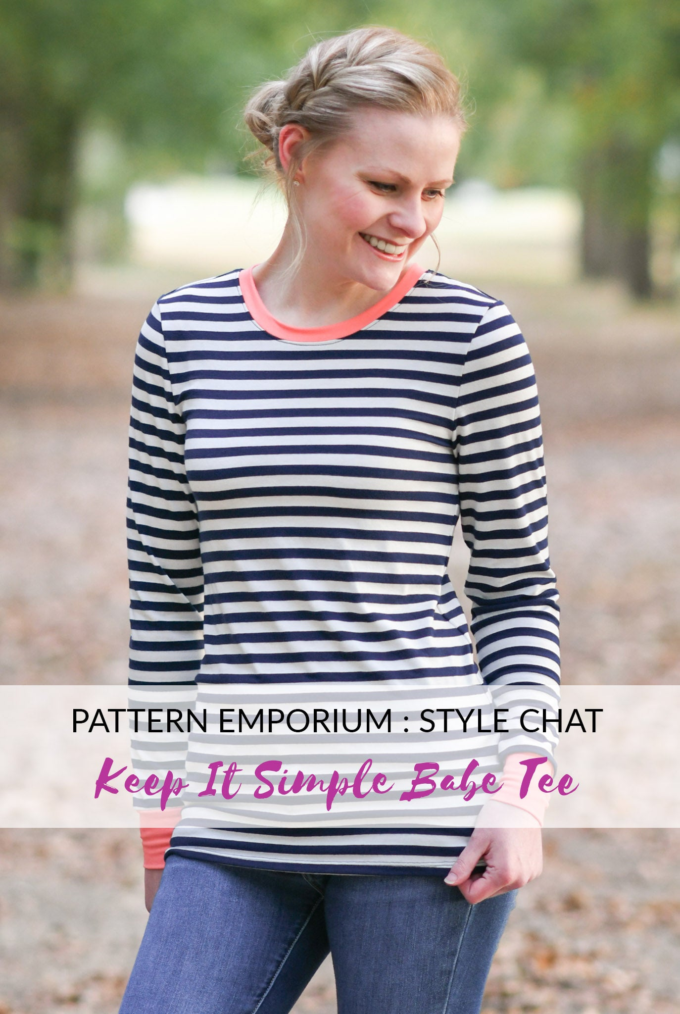 Style Chat : Keep It Simple Babe Tee