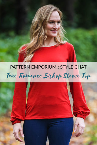 Bishop Sleeve Top Sewing Pattern - True Romance
