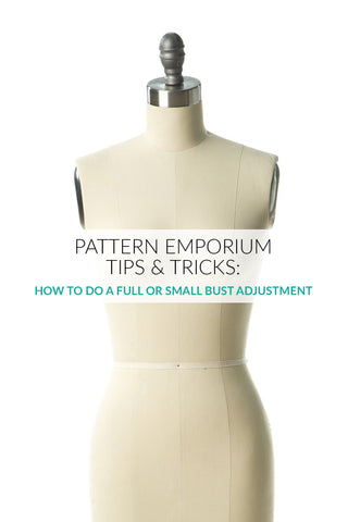 how to do a full bust adjustment Pattern Emporium