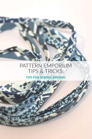 Tips for sewing binding by Pattern Emporium