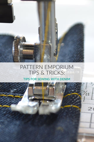 tips & tricks for sewing with denim by Pattern Emporium