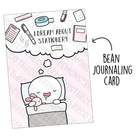 I Dream About Stationery (Bean Card)