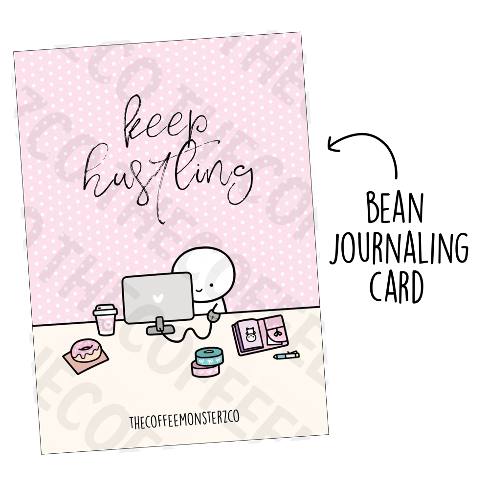Keep Hustling (Bean Card), TheCoffeeMonsterzCo