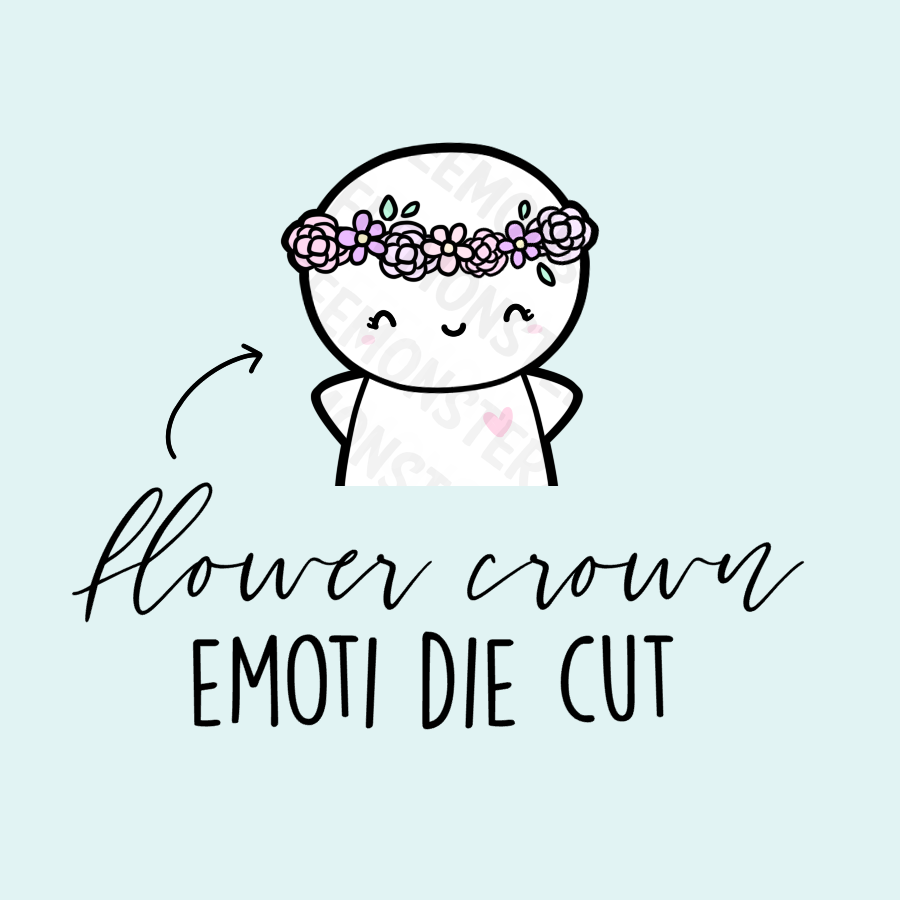 Flower Crown Emoti Die Cut, TheCoffeeMonsterzCo