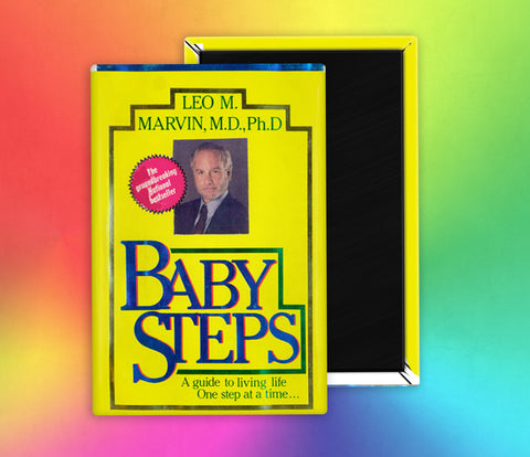 Baby Steps What About Bob Fridge Magnet