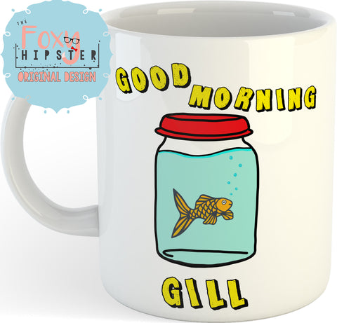 Good Morning Gill What About Bob 11oz coffee mug